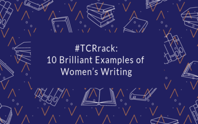 #TCRrack: 10 Brilliant Examples of Women's Writing
