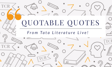 Our Favourite Non-literary Quotes From Tata Literature Live!