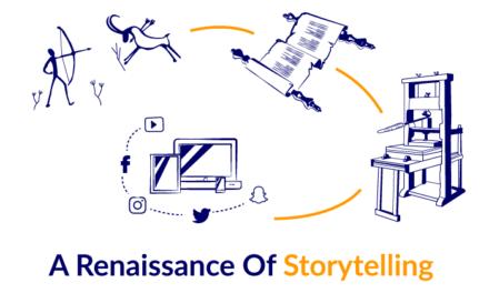 A Renaissance Of Storytelling