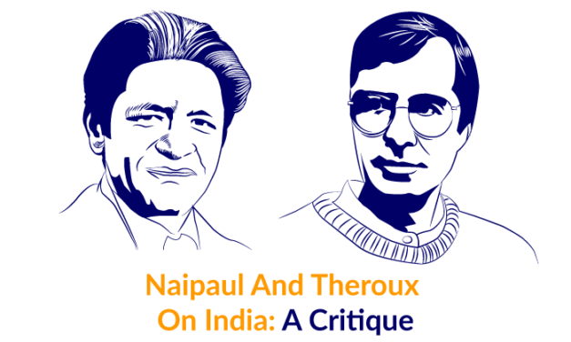 Naipaul And Theroux On India: A Critique