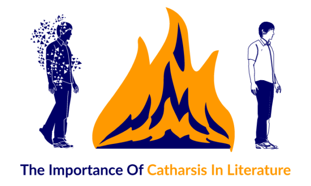 The Importance Of Catharsis In Modern Literature