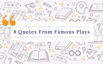 8 Quotes From Famous Plays