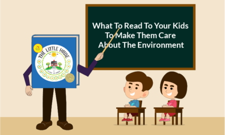 What To Read To Your Kids To Make Them Care About The Environment