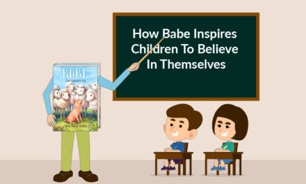How Babe Inspires Children To Believe In Themselves