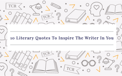 10 Literary Quotes To Inspire The Writer In You