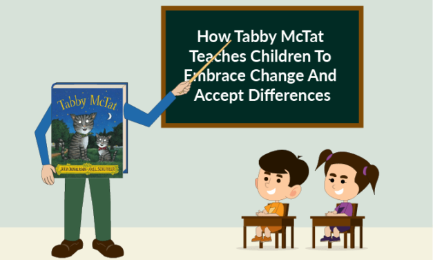 How Tabby McTat Teaches Children To Embrace Change And Accept Differences