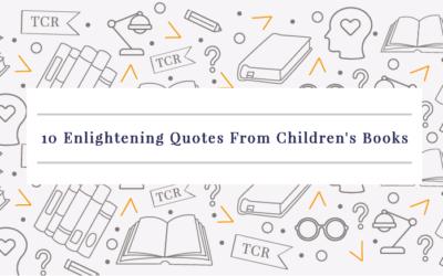 10 Enlightening Quotes From Children's Books