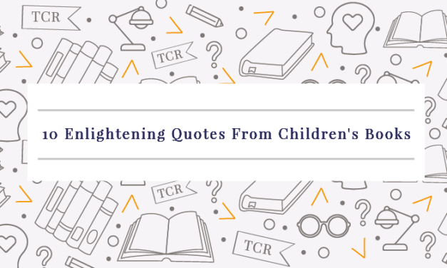 10 Enlightening Quotes From Children's Books