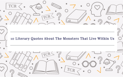 10 Literary Quotes About The Monsters That Live Within Us