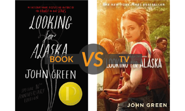 Book Vs. TV Show: Looking For Alaska