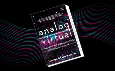 Analog/Virtual And Other Simulations Of Your Future