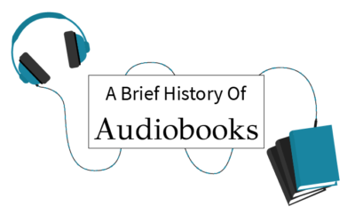 A Brief History Of Audiobooks