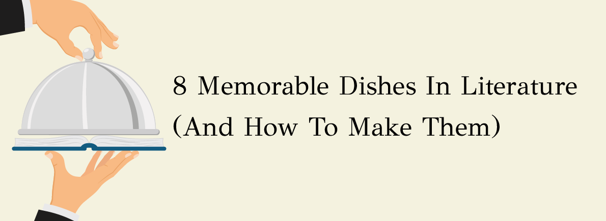 memorable dishes in literature