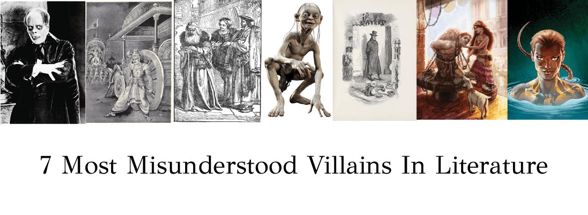 misunderstood villains in literature
